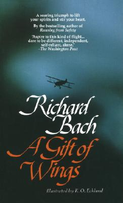 A Gift of Wings By Bach, Richard